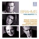 Brahms: Piano Quartets Nos 1-3/Renaud Capuçon