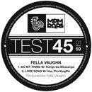 Do My Thing/Fella Vaughn