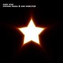Dark Star/Stefano Prada & Uwe Worlitzer