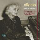 Elly Ney plays Mozart and Schubert/Elly Ney