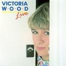 Live/Victoria Wood