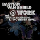 At Work/Bastian Van Shield