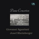 Giovanni Sgambati & Josef Rheinberger: Piano Concertos/Jorge Bolet, Adrian Ruiz & Nuernberger Symphoniker