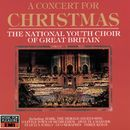 A Concert For Christmas/The National Youth Choir Of Great Britain