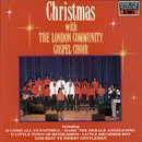 Christmas With The London Community Gospel Choir/The London Community Gospel Choir