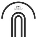 Bateria/DJ T.