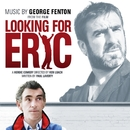 Looking For Eric/George Fenton