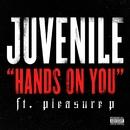 Hands On You (feat. Pleasure P)/Juvenile