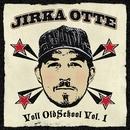 Full Oldschool Vol. 1/Jirka Otte