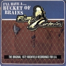 A Bucket Of Brains/The Flamin' Groovies