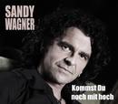 Kommst Du noch mit hoch/Sandy Wagner
