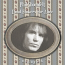 Dead Flowers For Alice [Unplugged Versions]/Phil Shoenfelt