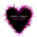 Feel In Love/Spider & Legaz