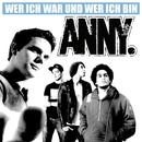 Wer Ich War Und Wer Ich Bin/ANNY.