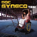 taxi/Doc Gynéco