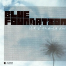 As I Moved On/Blue Foundation