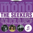 A's, B's & EP's/The Seekers