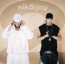 Nik & Jay 2/Nik & Jay