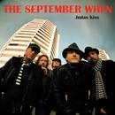 Judas Kiss/The September When