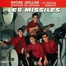 Sacré dollar/Les Missiles