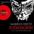 Judassohn - Ein Vampirthriller (Gekürzte Fassung)/Markus Heitz