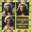 Maxici na indianske stezce/Maxim Turbulenc
