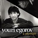 Youri Egorov: a portrait/Youri Egorov