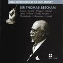 Sir Thomas Beecham: Great Conductors of the 20th Century/Sir Thomas Beecham