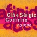 Afinidades/Clã E Sérgio Godinho