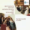 Beethoven: Septet; Octet. Mendelssohn/Schubert: Octets/Melos Ensemble