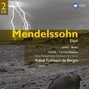 Mendelssohn: Elijah/Rafael Frühbeck de Burgos/Dame Janet Baker