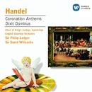 Handel: Coronation Anthems/Dixit Dominus/Choir of King's College, Cambridge