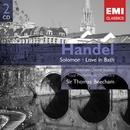 Handel: Solomon - Love in Bath/Sir Thomas Beecham