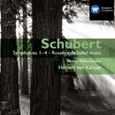 Schubert: Symphonies 1-4 - Rosamunde ballet music/Herbert von Karajan