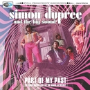 Part of My Past - the Simon Dupree & the Big Sound Anthology/Simon Dupree & The Big Sound