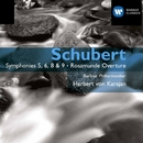 Schubert: Symphonies 5, 6, 8 & 9 - Rosamunde Overture/Herbert von Karajan