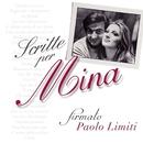 Scritte per Mina... Firmato: Paolo Limiti (2001 - Remaster)/Mina