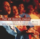 Sing Classic Hits/UK Gospel Choir