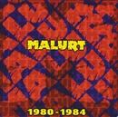 1980-1984/Malurt