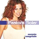 Corazón Congelado/Pastora Soler