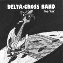 Dirty Trax/Delta Cross Band