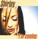 I'm Coming/Shirley