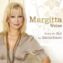Nimm dir Zeit für Zärtlichkeit/Margitta Weise