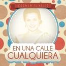 En Una Calle Cualquiera/Carmen Sevilla