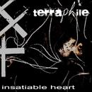 Insatiable Heart/Terraphile