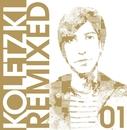 Oliver Koletzki Remixed 01/Oliver Koletzki
