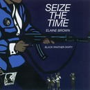 Seize The Time/Elaine Brown