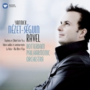 Ravel: La Valse, Mother Goose, Daphnis et Chloé Suite No 2 etc/Yannick Nézet-Séguin