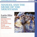 Latin Hits/Manuel & The Music Of The Mountains