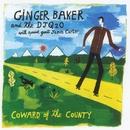 Coward Of The County/Ginger Baker